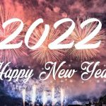Happy New Year 2022 Status! Wishes! Images! Messages & Greetings