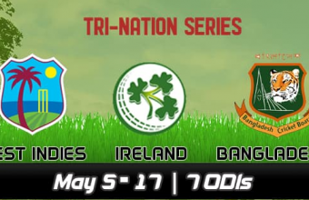 Bangladesh and Windies and Ireland Tri-Series 2019