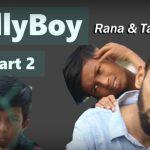 Gully Boy Rana Part 2 And Tabib-( ঢাক্কাইয়া গাল্লি বয় রানা)!